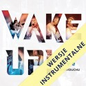 Wake up! - instrumentalnie
